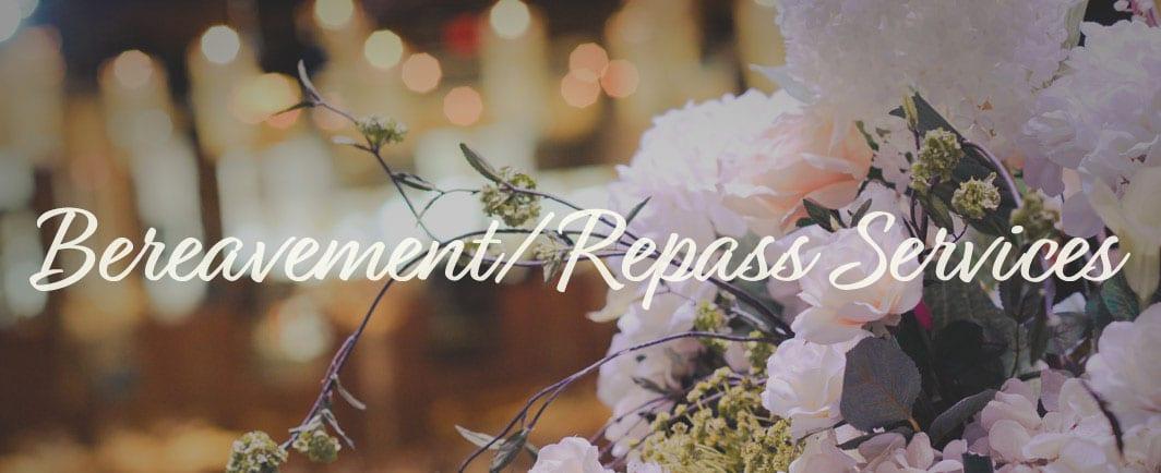 Bereavement/Repass